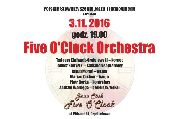 "Koncert ""Five O' Clock Orchestra"" w dniu 3 listopada 2016 r. o godz. 19:00 w Klubie ""Five O'Clock"