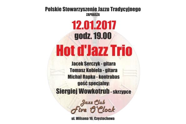 """Hot d'Jazz Trio – pierwszy koncert roku 2017 w Jazz Klubie """"Five O'Clock"""""""