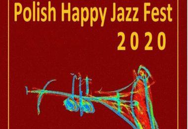 POLISH HAPPY JAZZ FEST 2020